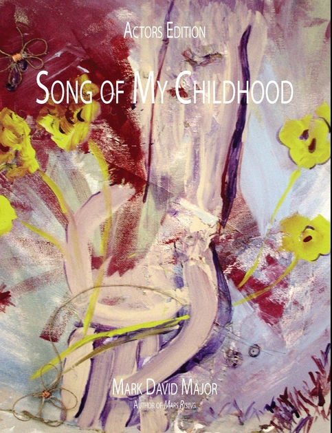 "Painting ""Wildflower"" is the cover art for the play ""Song of My Childhood"" by Mark David Major"
