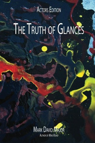 "Painting ""The Leaking"" is the cover art for the play ""The Truth of Glances"" by Mark David Major"